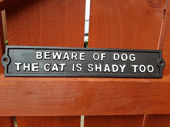 Cat is shady too sign