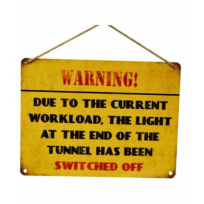 Light At Tunnel Sign