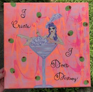 I create, I don't destroy.jpg