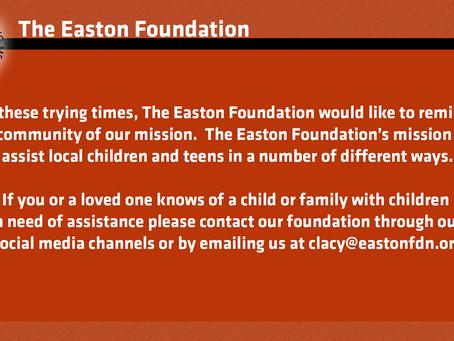 The Easton Foundation Mission Reminder