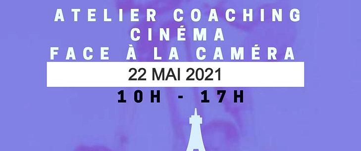 COACHING CINEMA - SAMEDI 22 MAI 2021