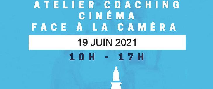 COACHING CINEMA -19 JUIN 2021