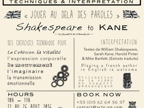 STAGE THEATRE «Jouer au delà des paroles » William Shakespeare to Sarah Kane Théâtre - Stage de l