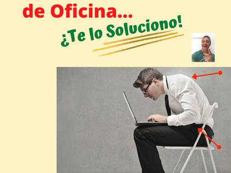 EL SÍNDROME DE OFICINA…¡Te lo soluciono!...