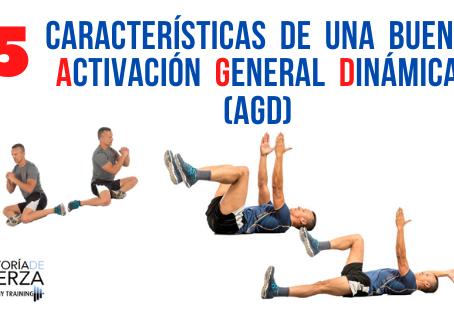 5 Características de una buena Activación General Dinámica (AGD)