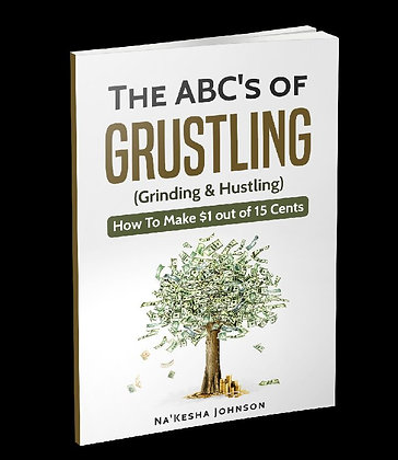 THE ABC'S OF GRUSTLING