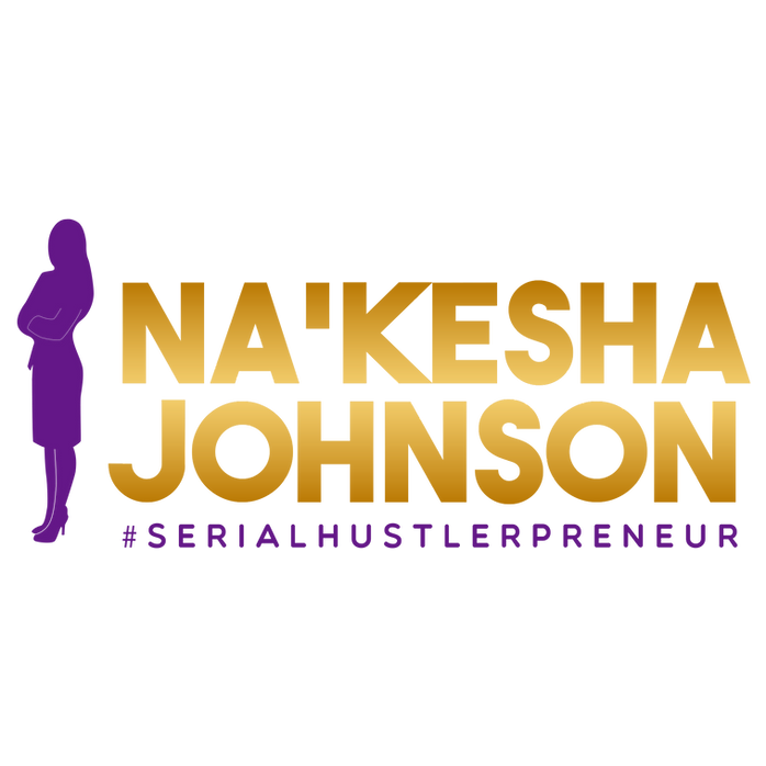 NaKesha Johnson Serial Entreprener