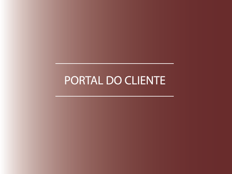 CONHEÇA O PORTAL DO CLIENTE!