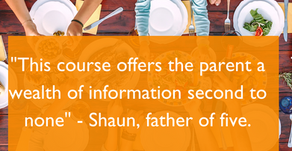 """""""This course offers the parent a wealth of information second to none"""" - Shaun, father of five"""