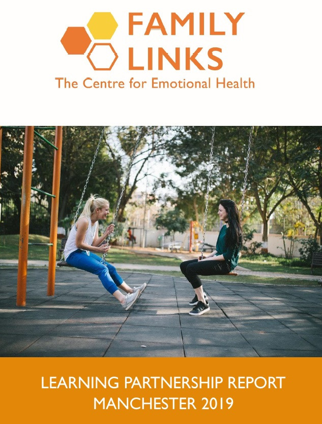 Family Links Learning Partnership Report, Manchester 2019 front cover. The Family Links logo is at the top of the page and below it is an image of two teenage girls facing each other sat on swing seats, in a park.