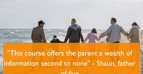 """This course offers the parent a wealth of information second to none"" - Shaun, father of five"