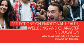 Reflections on emotional health, wellbeing and character in education