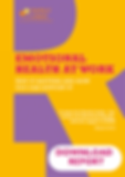 Emotional Health at Work Report, yellow and purple front cover