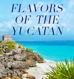 Flavors of the Yucatan Thumbnail.jpg