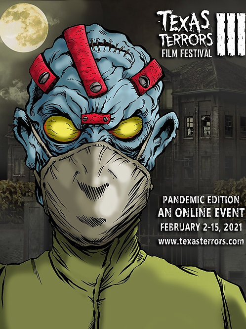TEXAS TERRORS FILM FESTIVAL 2021 PANDEMIC EDITION POSTER