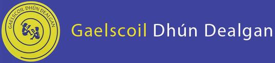 Gaelscoil Dun Dealgan Primary School