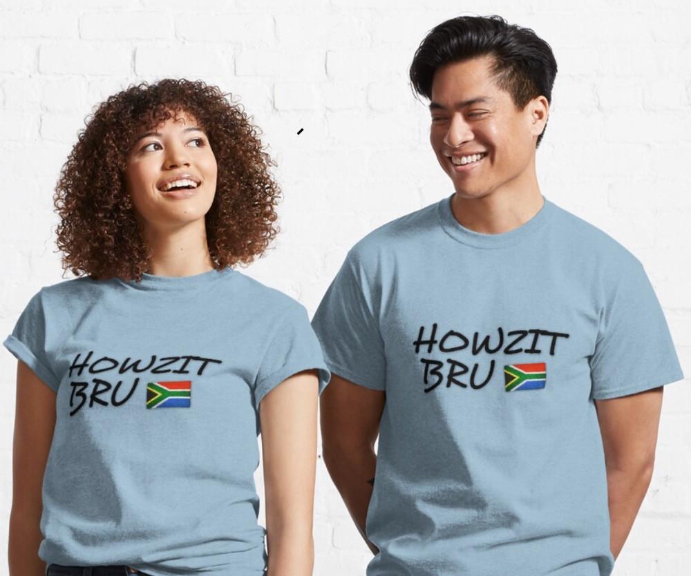 Howzit T-Shirt by cuub | Redbubble.com