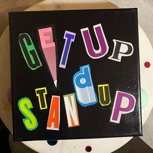 Collage Typography Painting「Get Up Stand Up」9/14