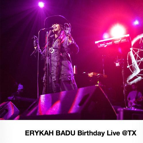 『ERYKAH BADU Birthday Live @TX』写真集