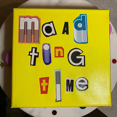 Collage Typography Painting「Maad Ting Time」9/14