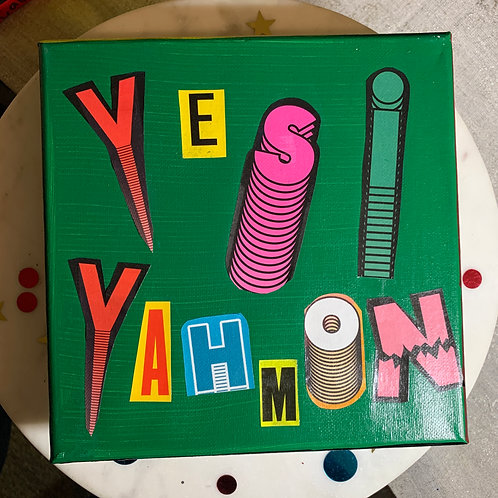 Collage Typography Painting「Yes! Yah Mon」13/14