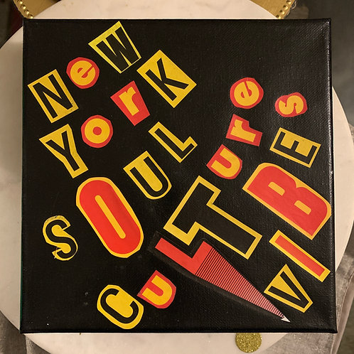 Collage Typography Painting「New York Soul Culture Vibes」14/14