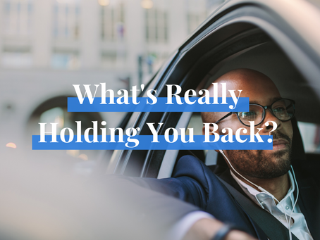 What's Really Holding You Back