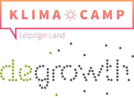 Teilnahme am Klimacamp Leipziger Land und der degrowth Sommerschule 2018