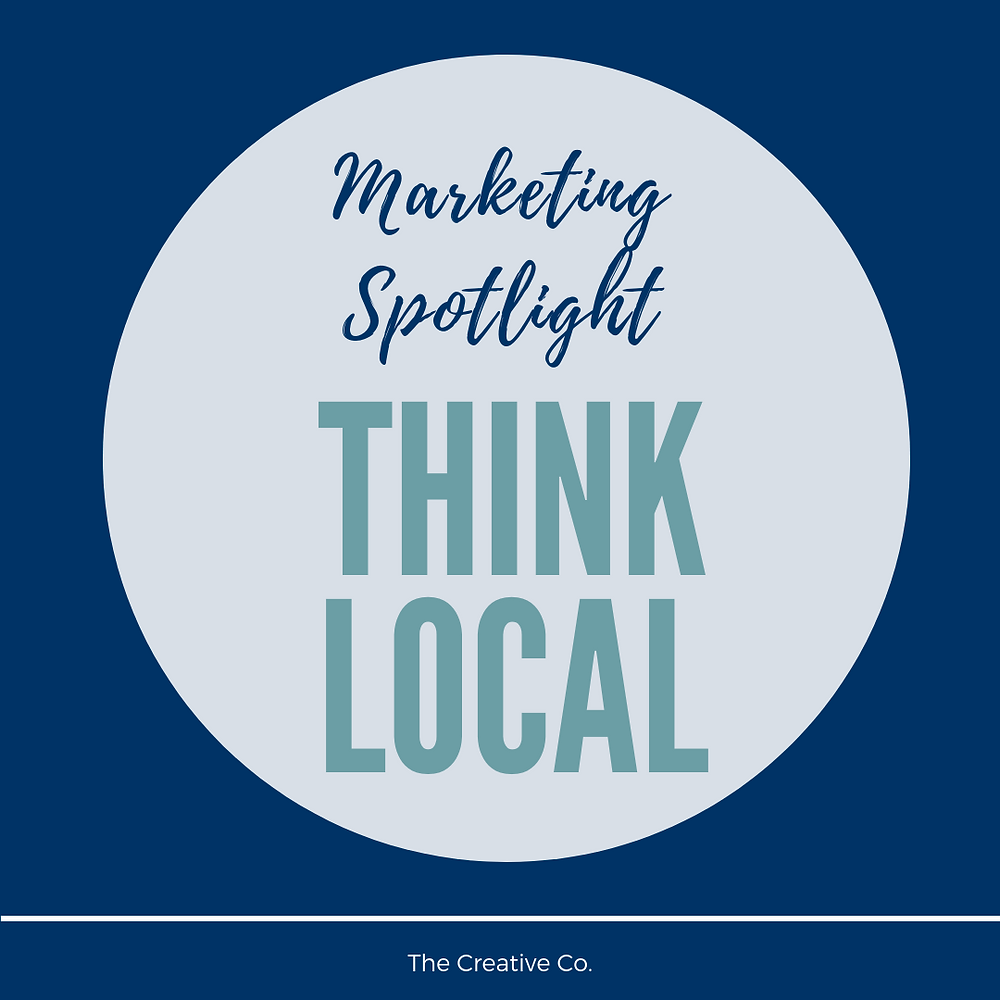 Think Local — The Creative Co.