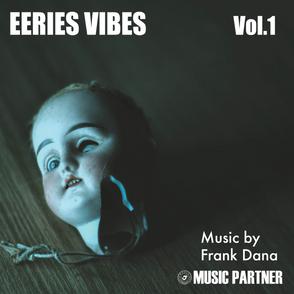EERIE VIBES Vol. 1