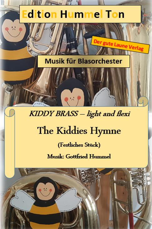 The Kiddies Hymne (Sehr leichtes festliches Stück) für Blasochester