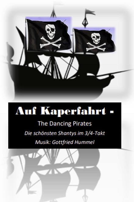 Auf Kaperfahrt - The Dancing Pirates Part.