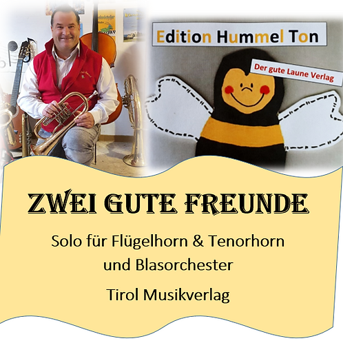 Zwei gute Freunde für Tenorhorn & Flügelhorn
