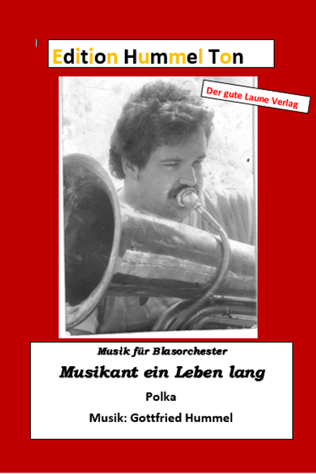 Musikant ein Leben lang (Polka)
