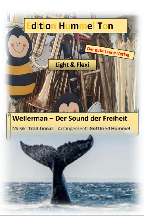 Wellerman - der Sound der Freiheit -Blasmusik