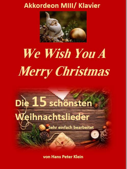 We wish you a merry Christmas - Klavier/Akk.MIII