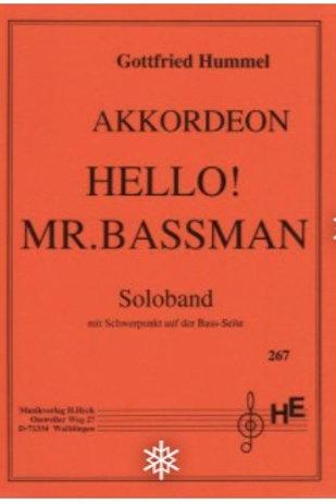 Hello! Mr.Bassman