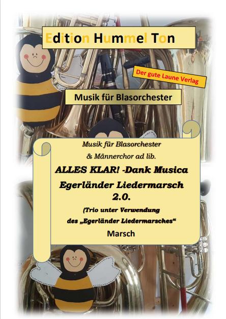 Egerländer Liedermarsch 2.0. - Alles klar, Dank Musica