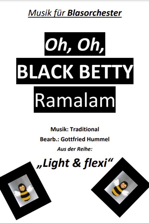 Oh, Oh Black Betty Ramalam Blasmusik