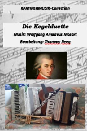 Die Kegelduette - 6 zauberhafte Stücke von Mozart