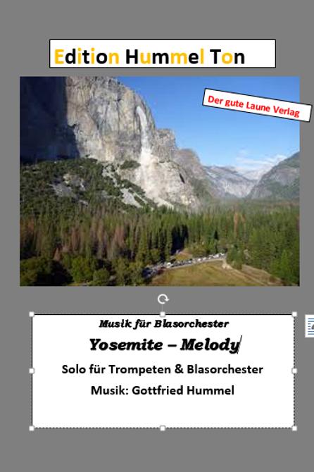 Yosemite-Melody (Solo für Trp.)