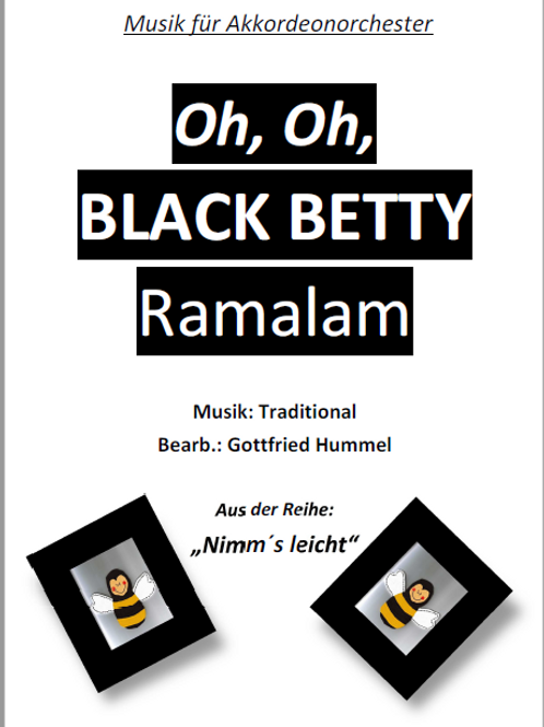 Oh, Oh, Black Betty ramalam Partitur