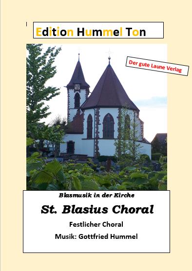 St. Blasiius Choral - Für die Kirche