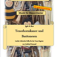 Tenorhornikaner & Baritonesen - Sehr leichtes Solo für das Tenorregister