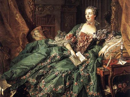 Madame de Pompadour; So Much More than a Mistress!