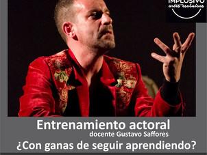 Entrenamiento actoral con Gustavo Saffores