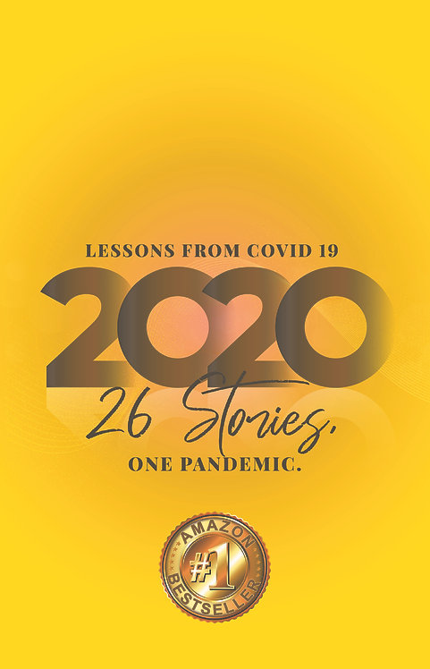 2020 Lessons from Covid 19 - One Pandemic 26 Stories