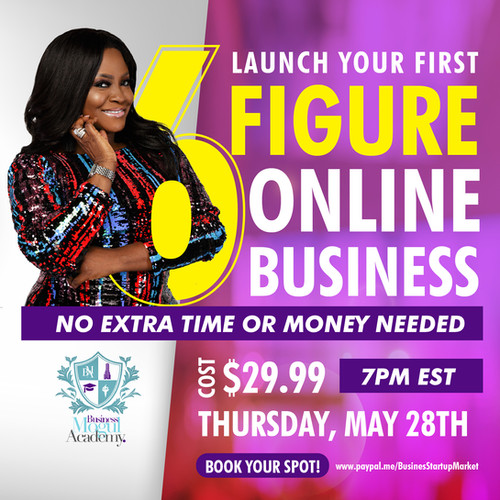 Launch your first 6 figure Online Busine