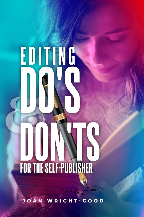 Editing Do's & Don'ts for the Self-Publisher