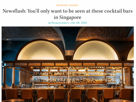 In The Media: Newsflash: You'll want to be seen at these cocktail bars in Singapore - Honeycombers